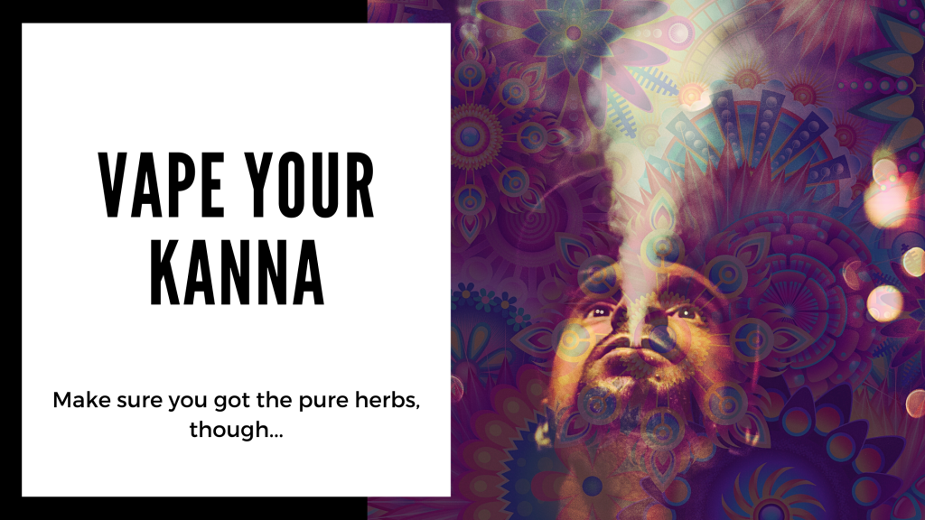 Everything You Need to Know About Kanna - vaping kanna - Smartific blog