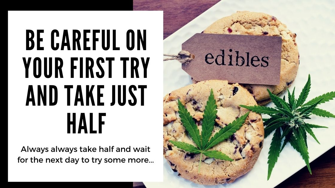 Most Common Mistakes When Making Cannabis Edibles - Be careful on your first try and take just half - smartific blog