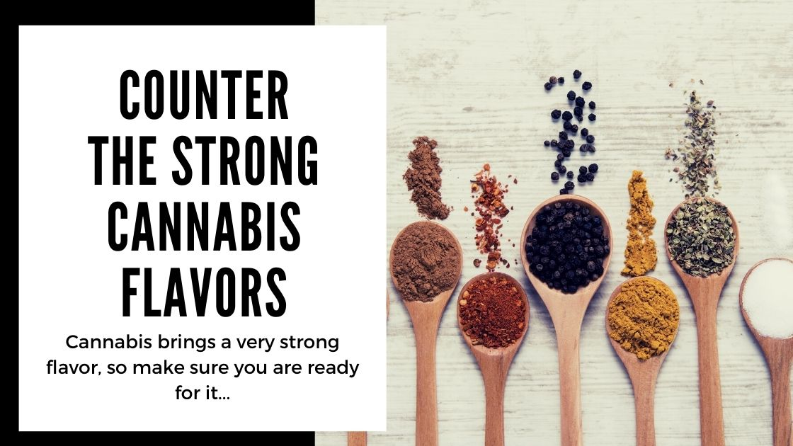 Most Common Mistakes When Making Cannabis Edibles - counter the strong cannabis flavors - smartific blog
