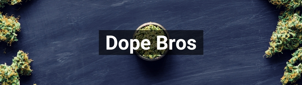 ✅ All high-quality Dope Bros products from Smartific.com