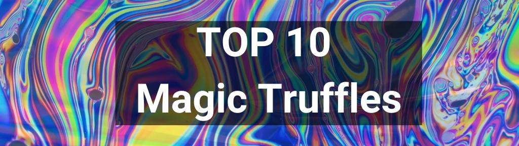 ✅ Top 10 Magic Truffle products from Smartific.com✅ Top 10 Magic Truffle products from Smartific.com
